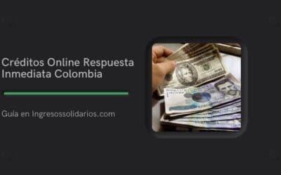 Créditos Online Respuesta Inmediata Colombia