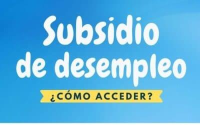 Subsidio de desempleo: ¿Cómo tramitarlo?