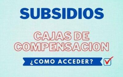 Subsidios cajas de compensación
