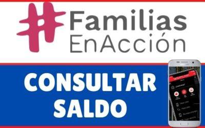 ¿Cómo consultar el saldo de Familias en Acción?