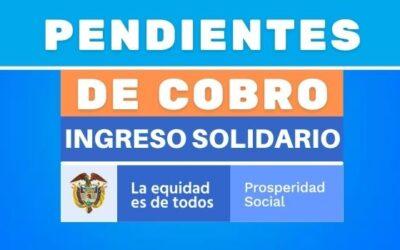 Beneficiarios pendientes de cobrar Ingreso Solidario